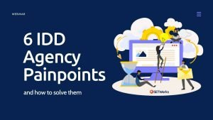 6 idd agency pain points webinar cover image